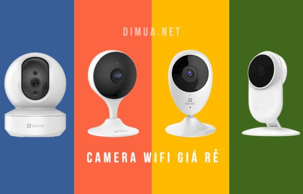 TOP 5 camera quan sát wifi giá rẻ tốt nhất bạn nên sở hữu